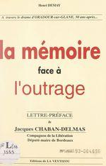 La mémoire face à l'outrage