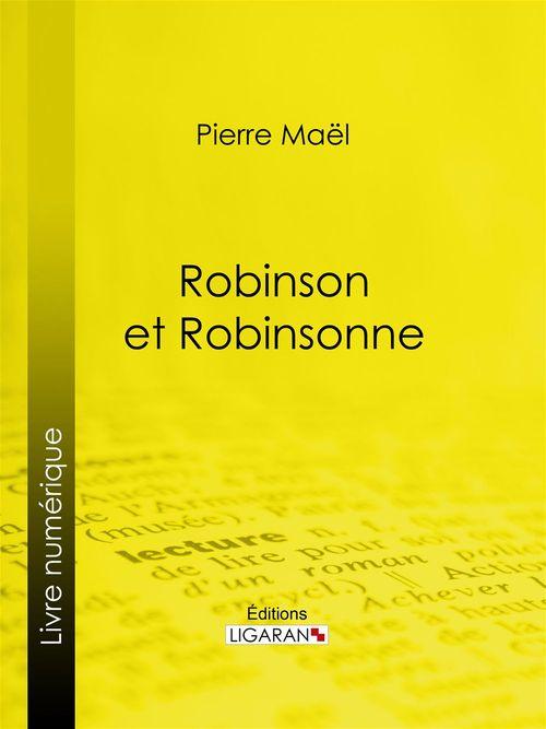 Robinson et Robinsonne...
