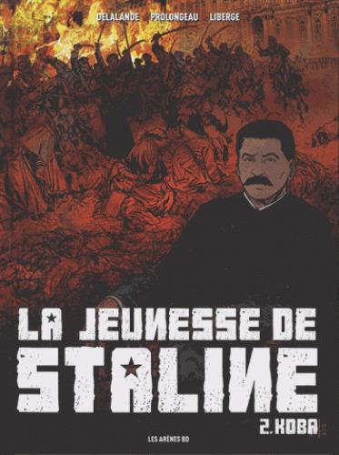La jeunesse de Staline T.2 ; Koba