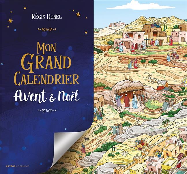 Mon grand calendrier ; Avent et Noël