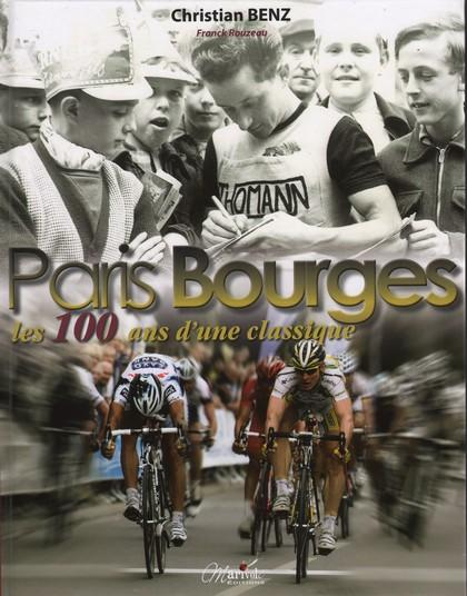 Le Paris Bourges ; les 100 ans d'une classique