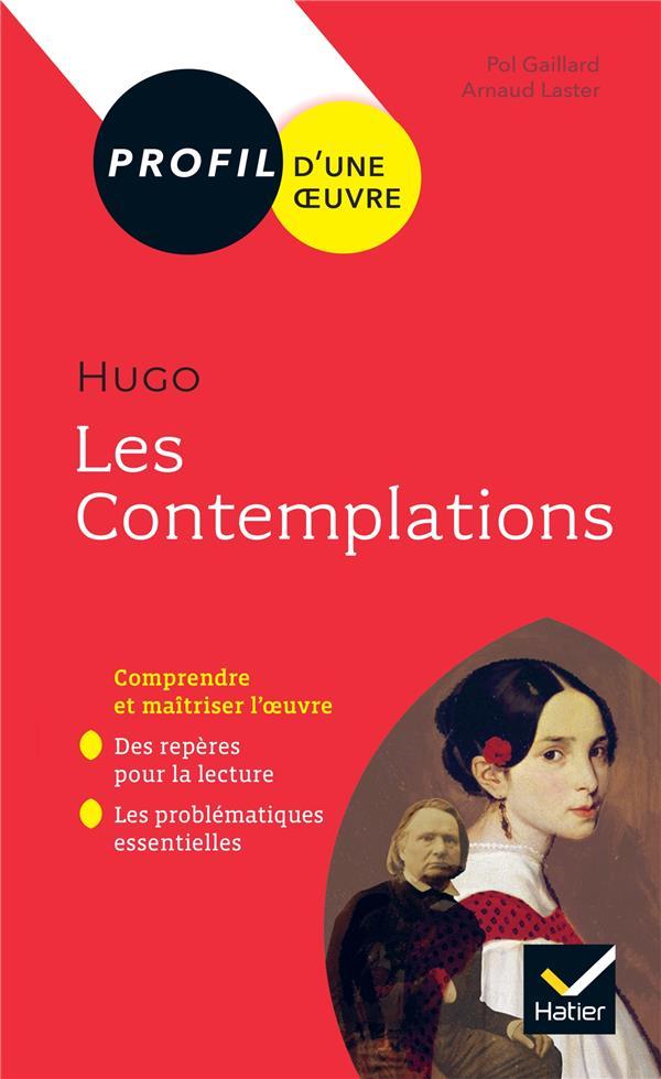 Hugo, Les Contemplations ; Toutes Les Cles D'Analyse Pour Le Bac (Edition 2019/2020)