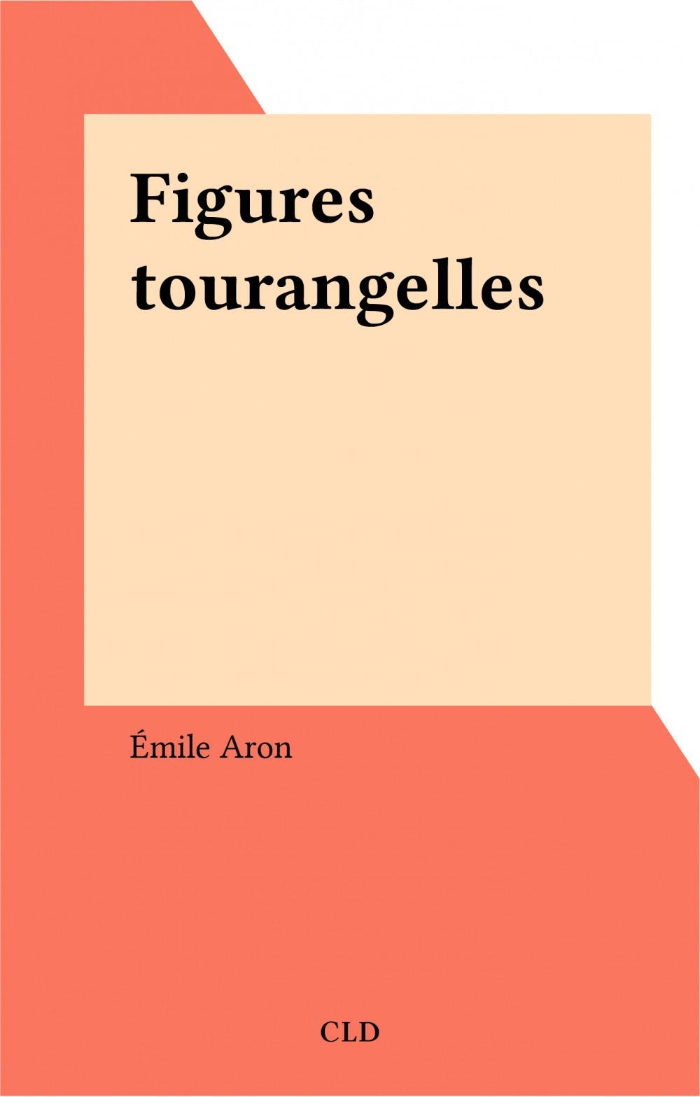 Figures tourangelles