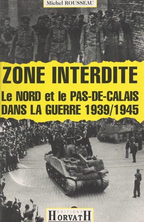 Zone interdite  - Michel Rousseau