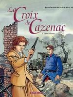 Vente Livre Numérique : La Croix de Cazenac - Tome 1 - Cible soixante  - Pierre Boisserie