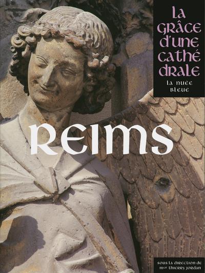 REIMS - LA GRACE D'UNE CATHEDRALE