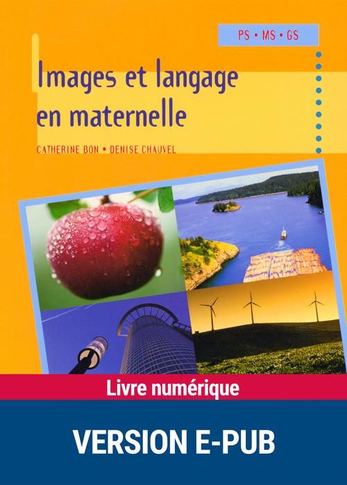 Images et langage en maternelle ; PS/MS/GS
