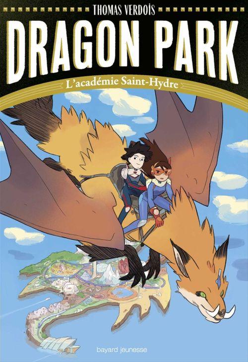 Dragon park t.1 ; l'académie Saint-Hydre