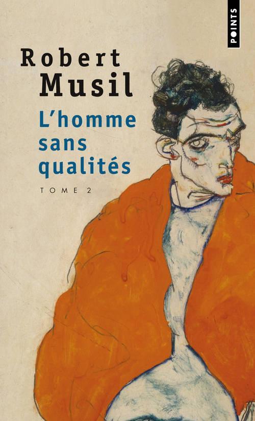 L'HOMME SANS QUALITES T.2