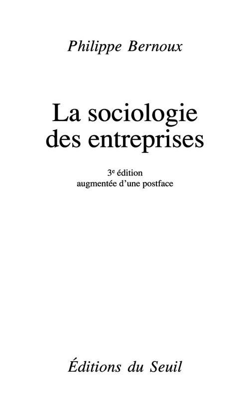 La sociologie des entreprises (édition 2009)