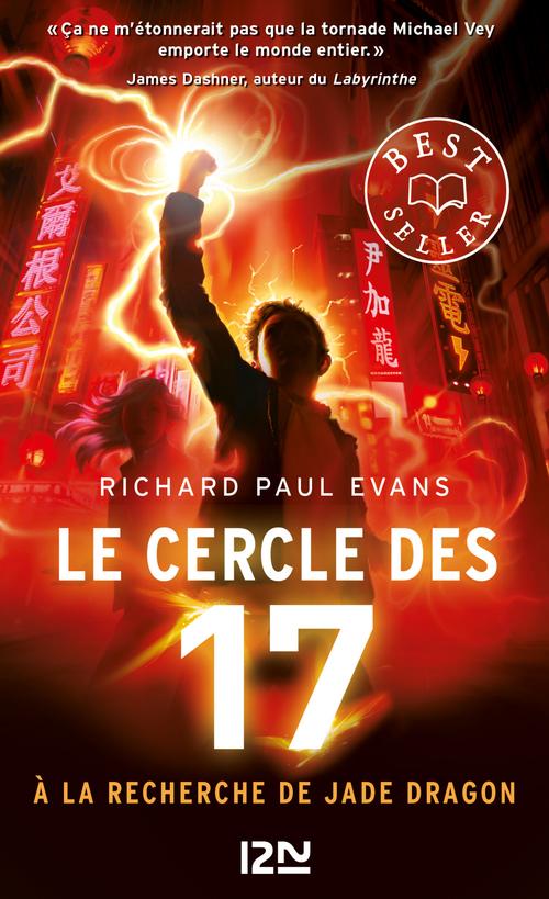 Le cercle des 17 - tome 04 : A la recherche de Jade Dragon