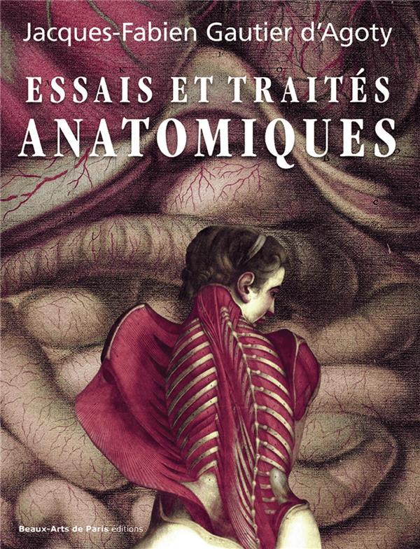 Traité et essais anatomiques de Gautier d'Agoty