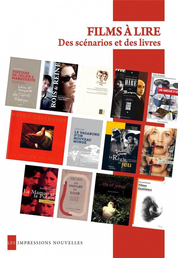 Films à lire ; des scénarios et des livres