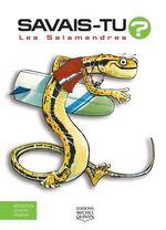 Vente Livre Numérique : SAVAIS-TU ? ; les salamandres  - Alain M. Bergeron - Sampar - Michel Quintin