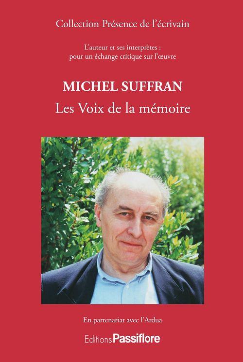 Michel Suffran ; les voix de la mémoire