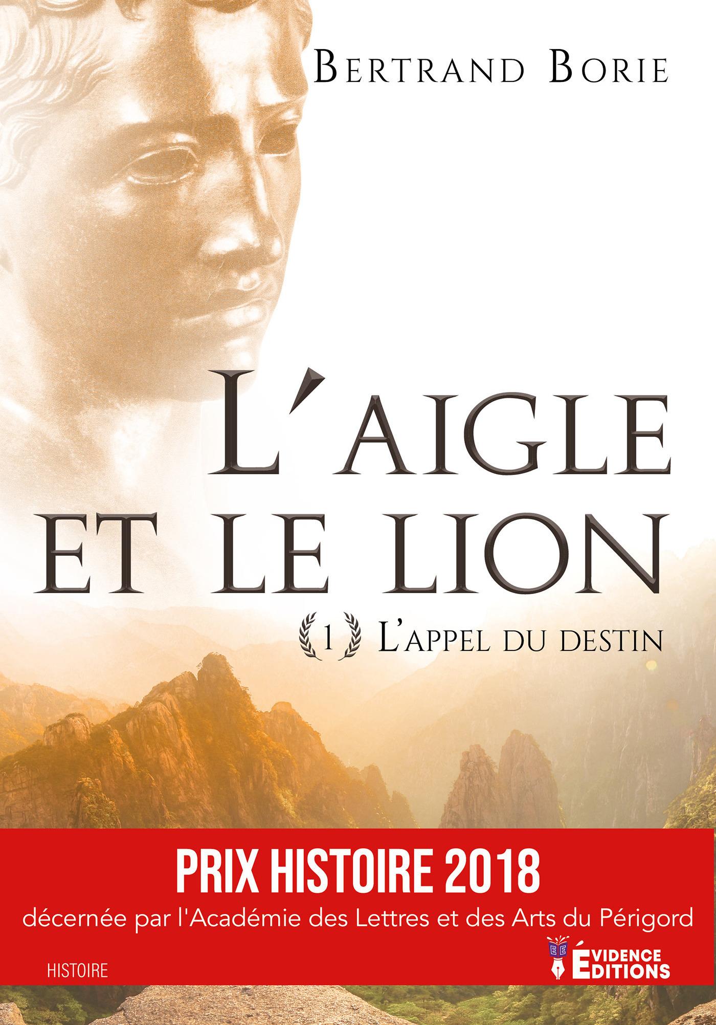 L'aigle et le lion tome 1 - l'appel du destin