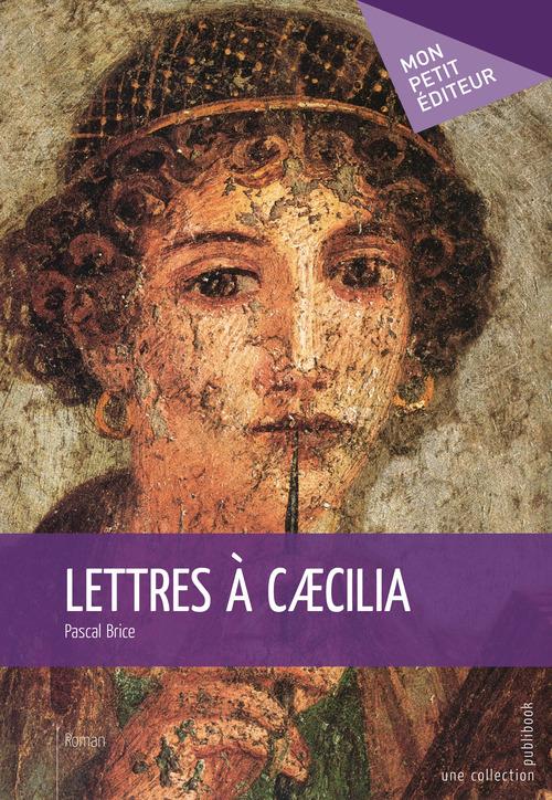 Lettres à Caecilia