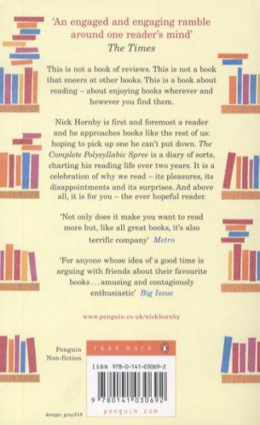 THE COMPLETE POLYSYLLABIC SPREE - THE DIARY OF AN OCCASIONALLY EXASPERATED BUT EVER HOPEFUL READER