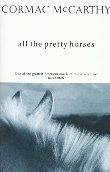All the pretty horses ; de si jolis chevaux