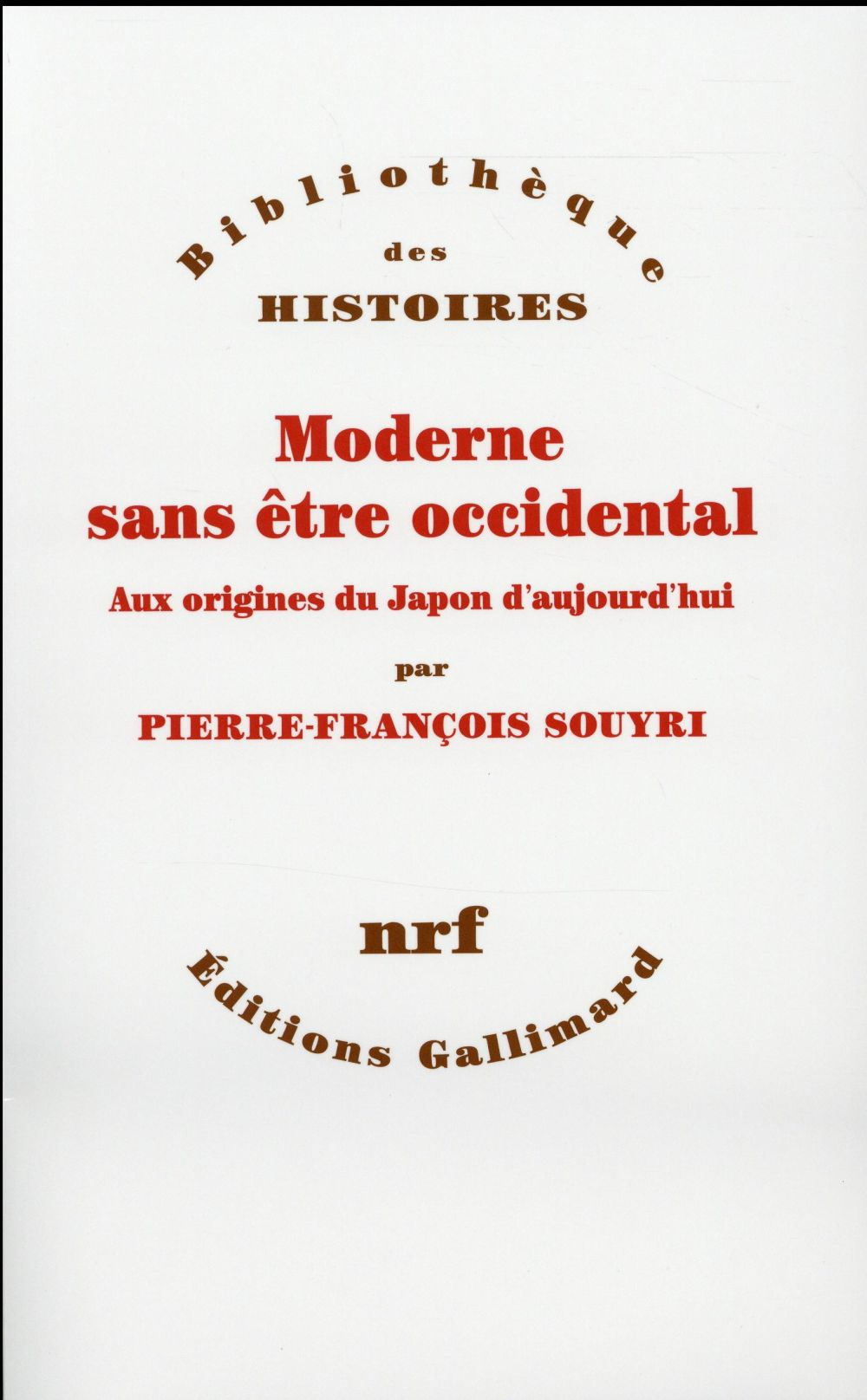 Moderne sans être occidental ; aux sources du japon contemporain