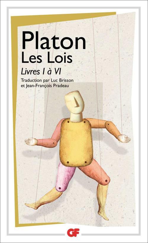 Les Lois - Livres I à VI