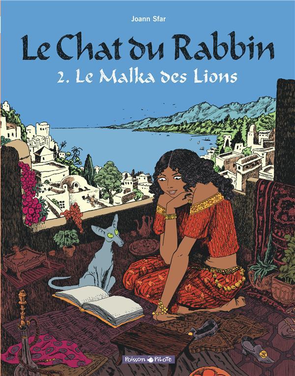 Le chat du rabbin T.2 ; le Malka des lions