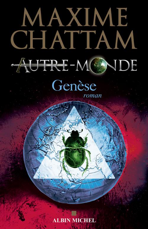 Autre-Monde T7 - Genèse