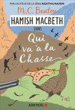 Vente Livre Numérique : Hamish Macbeth T.2 ; qui va à la chasse  - M.C. Beaton