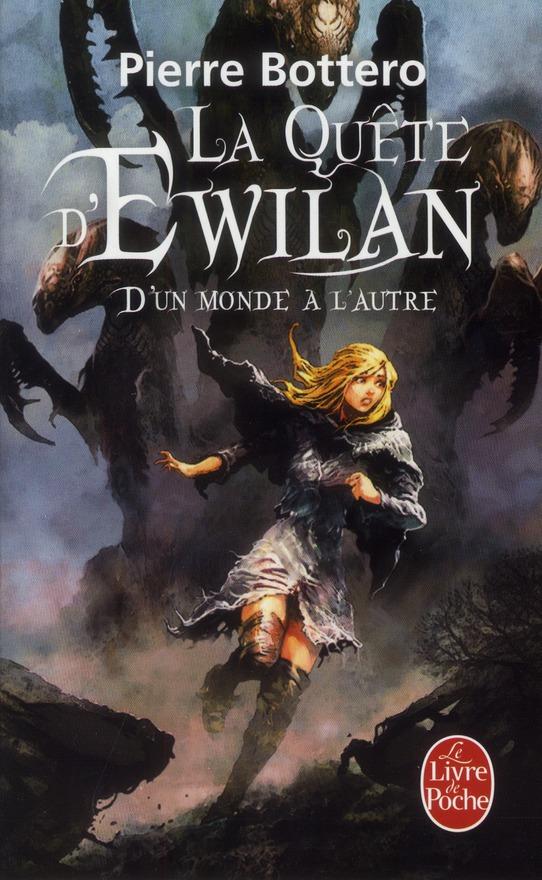 La Quete D'Ewilan T.1 ; D'Un Monde A L'Autre