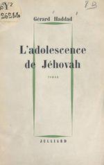 L'adolescence de Jéhovah