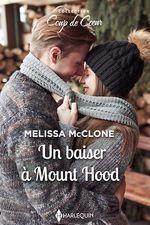 Un baiser à Mount Hood  - Melissa McClone