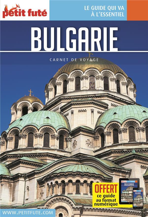 GUIDE PETIT FUTE ; CARNETS DE VOYAGE ; Bulgarie (édition 2019)
