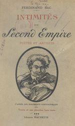 Intimités du Second Empire (3). Poètes et artistes