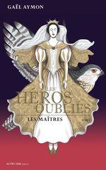 Vente EBooks : Les héros oubliés - Tome 2  - Gaël AYMON
