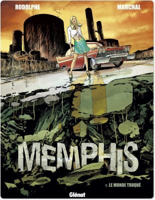 Memphis t.1; le monde truqué