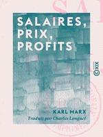 Vente EBooks : Salaires, prix, profits  - Karl MARX