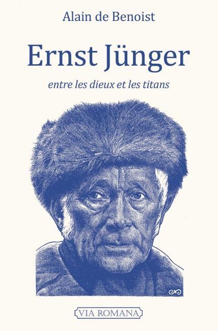 Ernst Junger entre les dieux et les titans