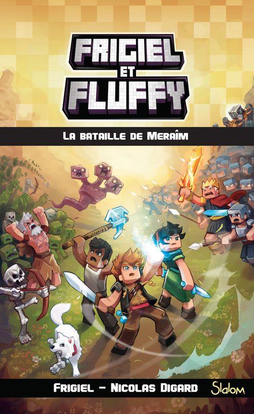 Frigiel et Fluffy (T4) : La Bataille de Meraîm - Lecture roman jeunesse aventures Minecraft - Dès 8 ans