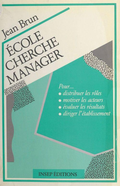 Ecole cherche manager