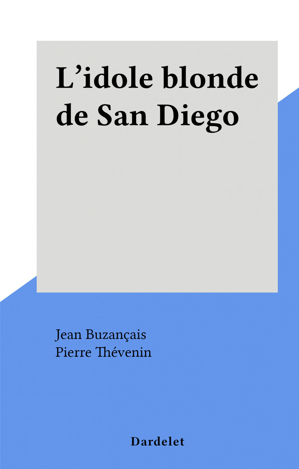 L'idole blonde de San Diego