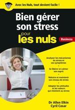 Vente EBooks : Gérer son stress pour les Nuls Business  - Cyril COSAR - A. ELKIN
