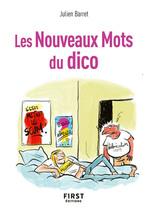 Les nouveaux mots du dico  - Julien Barret
