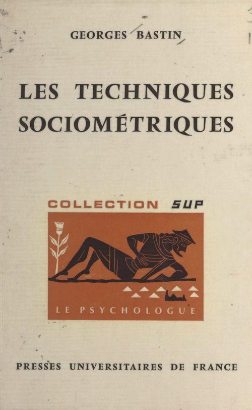 Les techniques sociométriques