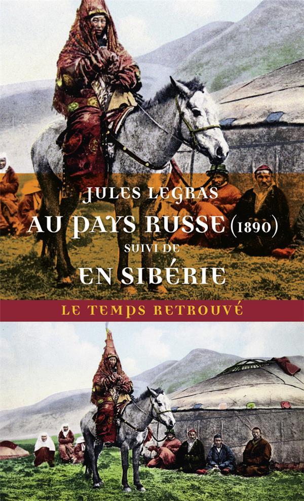 Au pays russe (1890) ; voyage en Sibérie