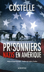 Vente Livre Numérique : Prisonniers nazis en Amérique  - Daniel Costelle