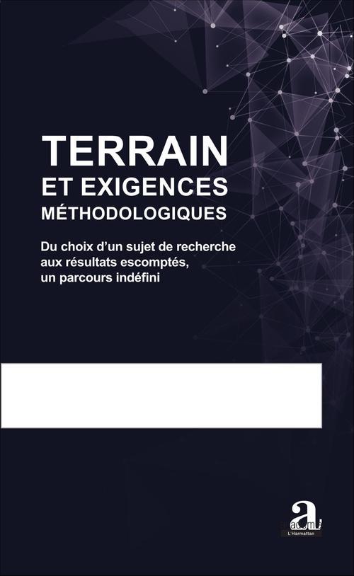 Terrain et Exigences Méthodologiques