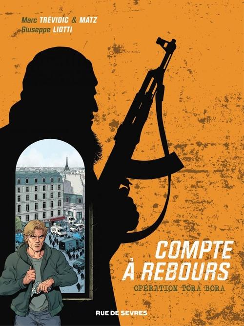 Vente EBooks : Compte à rebours - Tome 3 - Opération Tora Bora  - Matz  - Marc Trévidic