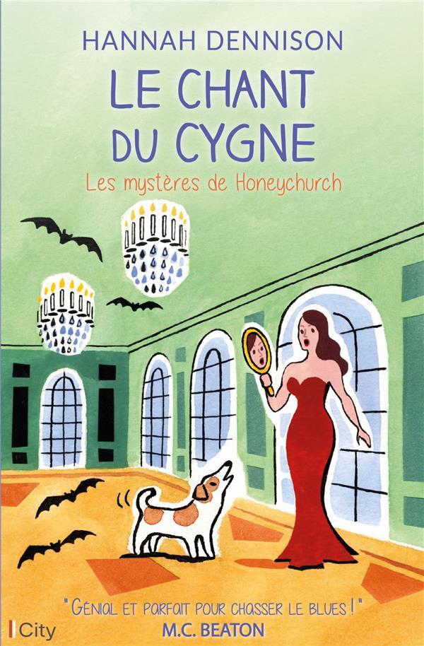 les mystères de Honeychurch t.7 ; le chant du cygne