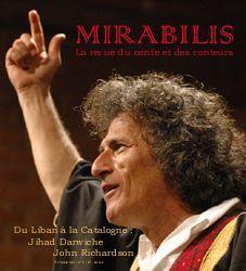 REVUE LIBER MIRABILIS ; la revue du conte et des conteurs ; du Liban à la catalogne : Jihad Darwiche, John Richardson