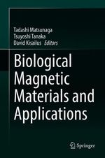 Biological Magnetic Materials and Applications
